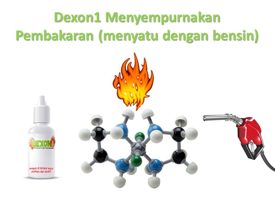 Dexon1 Menyempurnakan Pembakaran (menyatu dengan bensin)