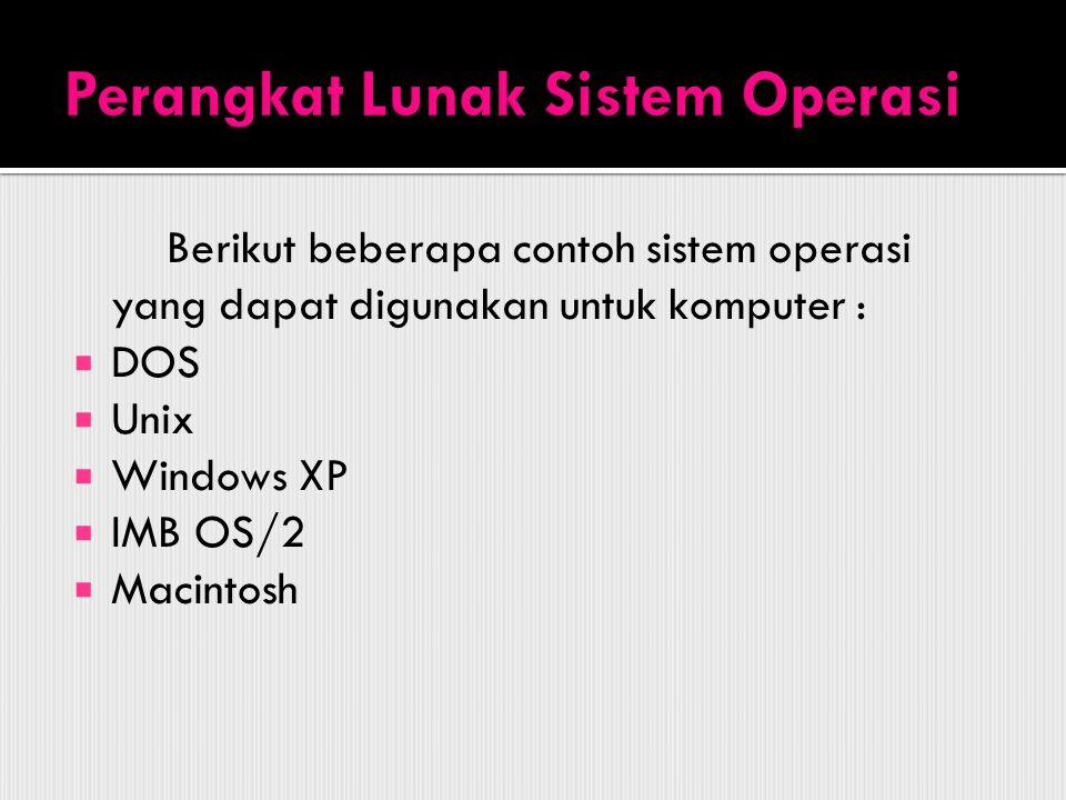 Berguna untuk membantu dan mengatasi kelemahan dari sistam operasi, membantu menghilangkan virus dalam komputer.