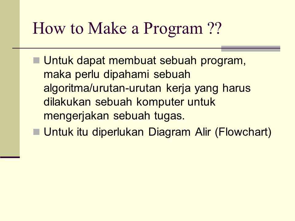 How to Make a Program ?.