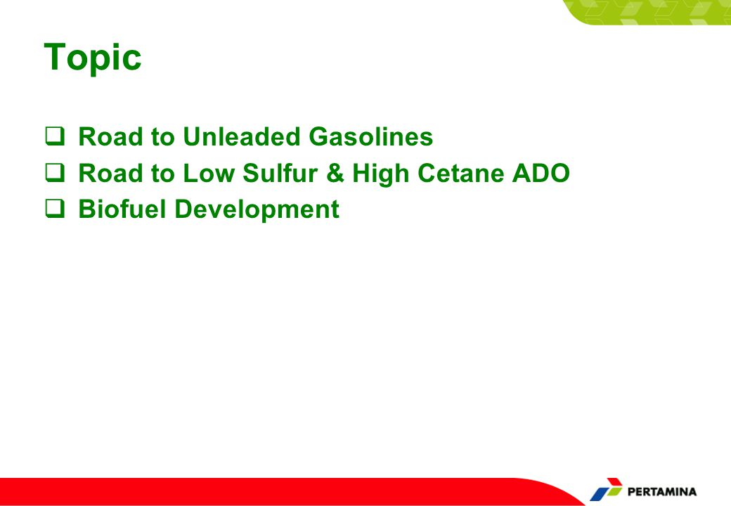 ROAD to Unleaded Gasoline & High Quality ADO