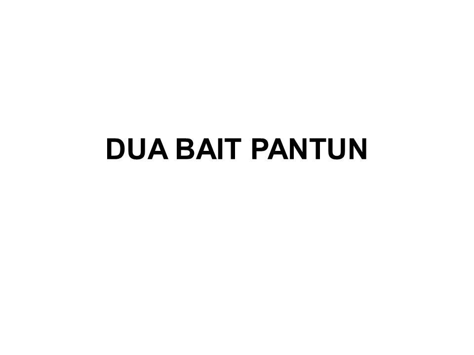 DUA BAIT PANTUN