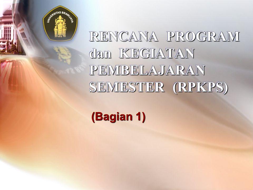 RENCANA PROGRAM dan KEGIATAN PEMBELAJARAN SEMESTER (RPKPS) (Bagian 1)