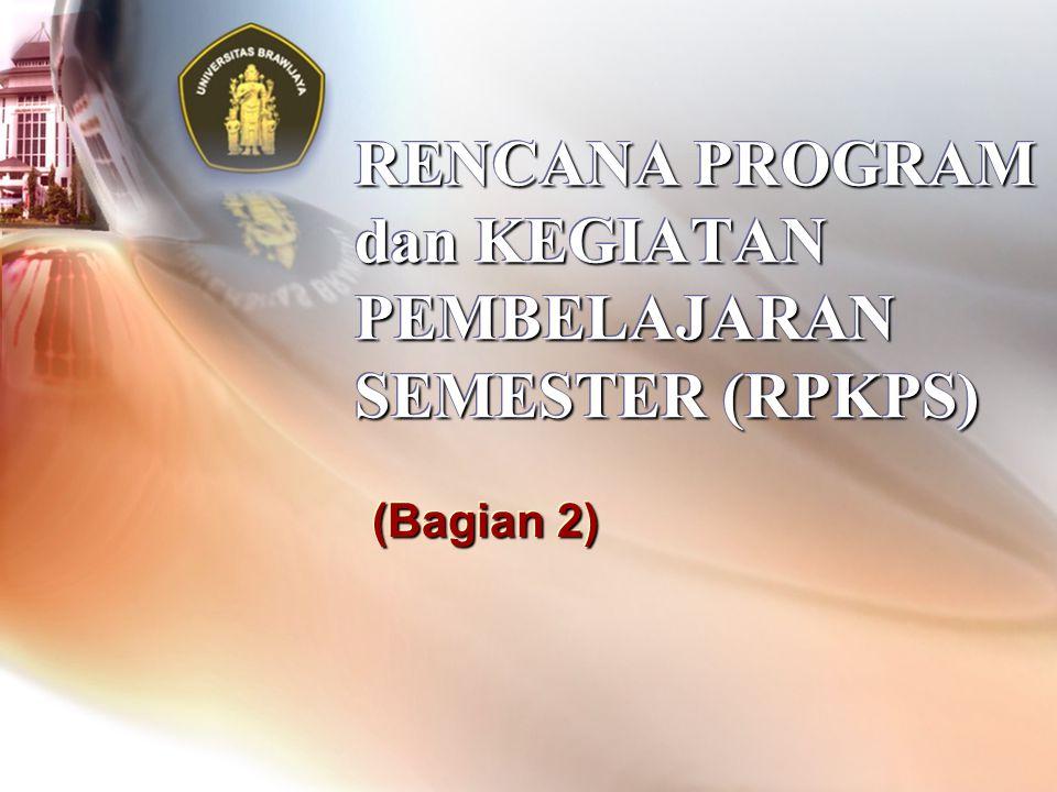 RENCANA PROGRAM dan KEGIATAN PEMBELAJARAN SEMESTER (RPKPS) (Bagian 2)