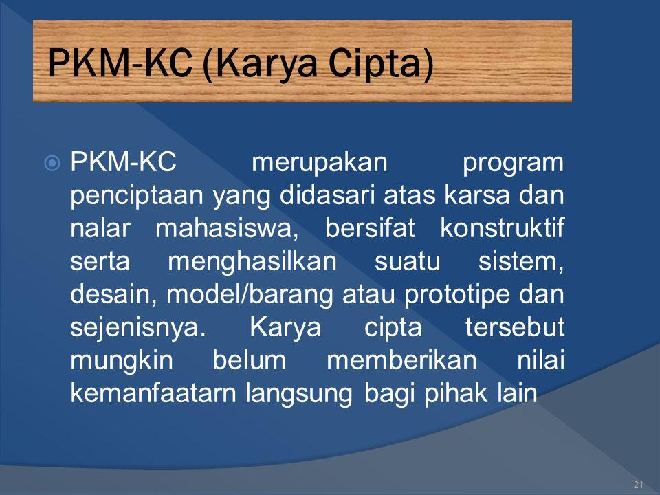 PKM Pengabdian Masyarakat (PKMM)  PKM Pengabdian kepada Masyarakat (PKMM) merupakan kreativitas yang inovatif dalam membantu memecahkan persoalan di