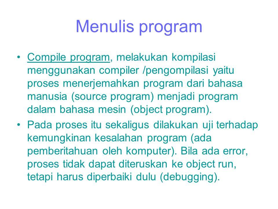 Menulis program Pemindahan instruksi dari flow chart ke coding sheet menandakan programmer akan menggunakan jasa komputer /compiler untuk membuat prog
