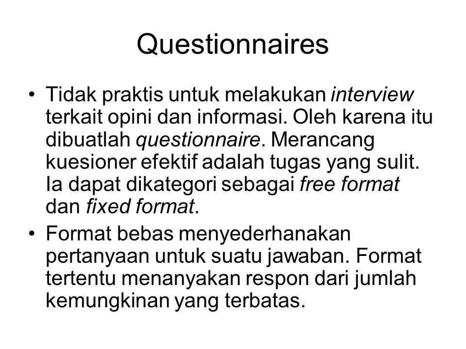 Wawancara Ketiga: as far as possible keep an open mind.