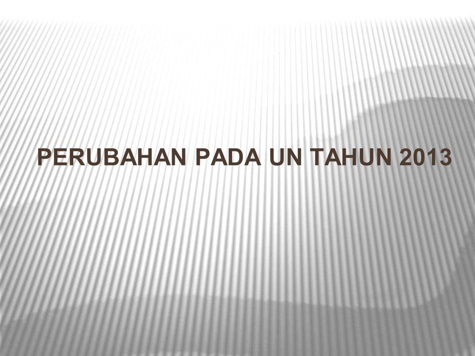 PERUBAHAN PADA UN TAHUN 2013