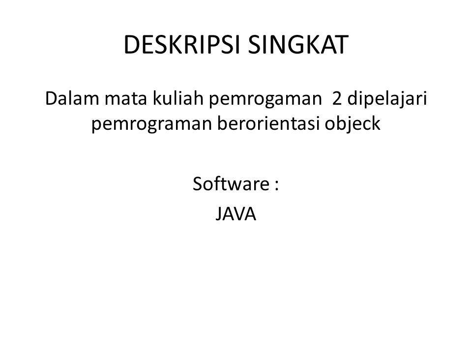 Aplikasi Java Sederhana Nama dari class ini harus sama dengan nama file dari program (perhatikan file coba.java) Nama file biasanya berekstensi.java Kode program bersifat case sensitive, huruf kecil dan besar berbeda, sehingga Coba berbeda dengan coba