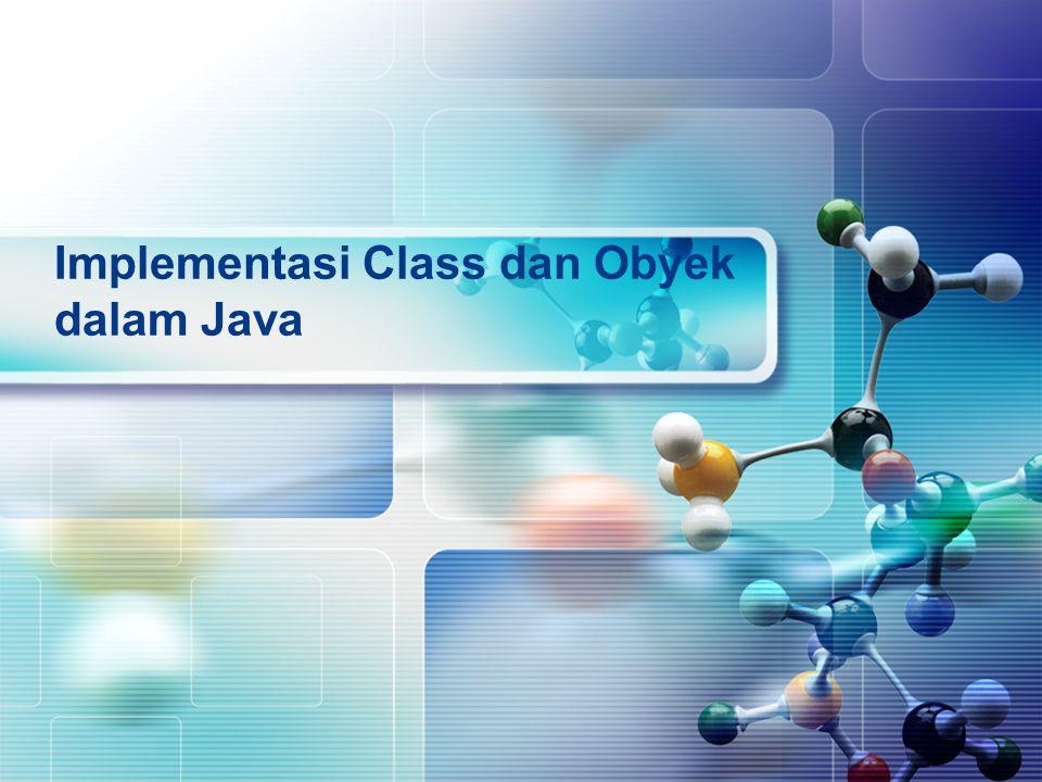 Implementasi Class dan Obyek dalam Java
