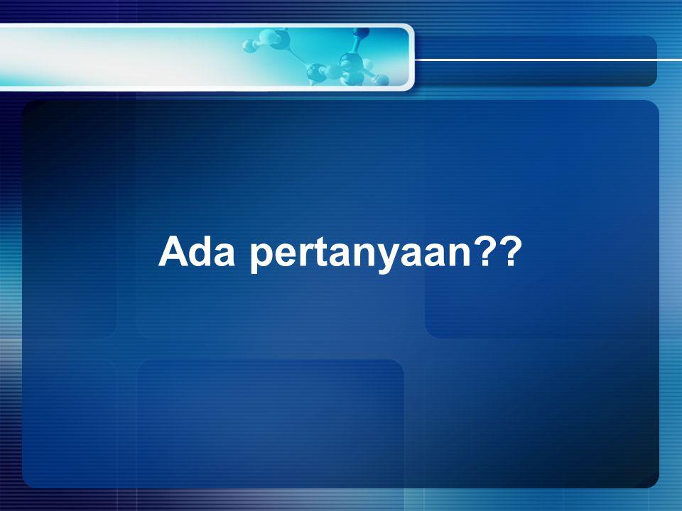 Ada pertanyaan??