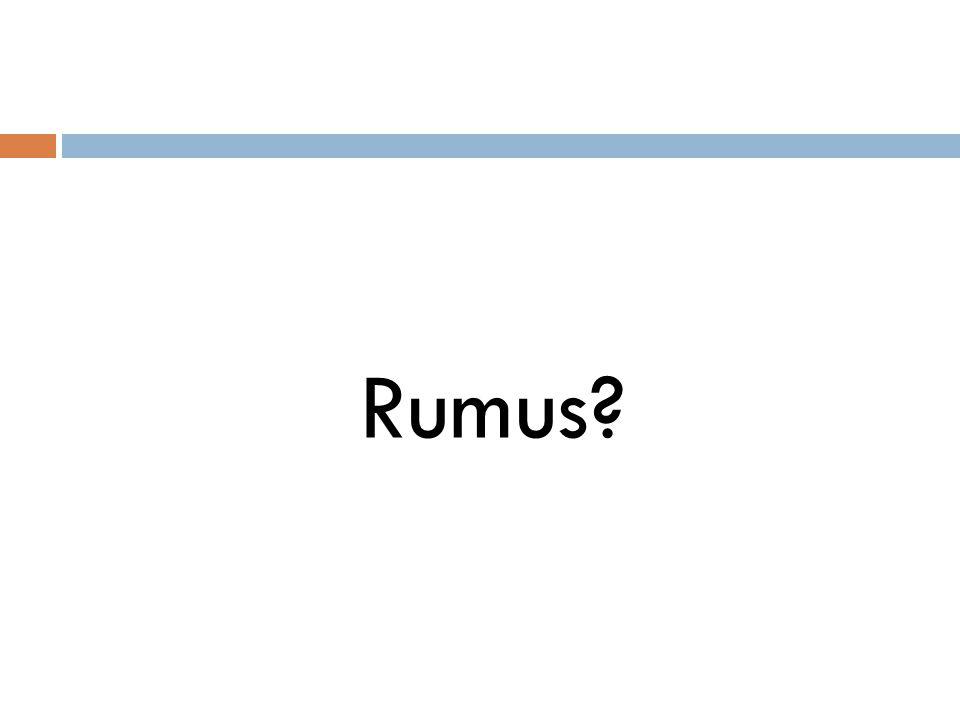 Rumus?