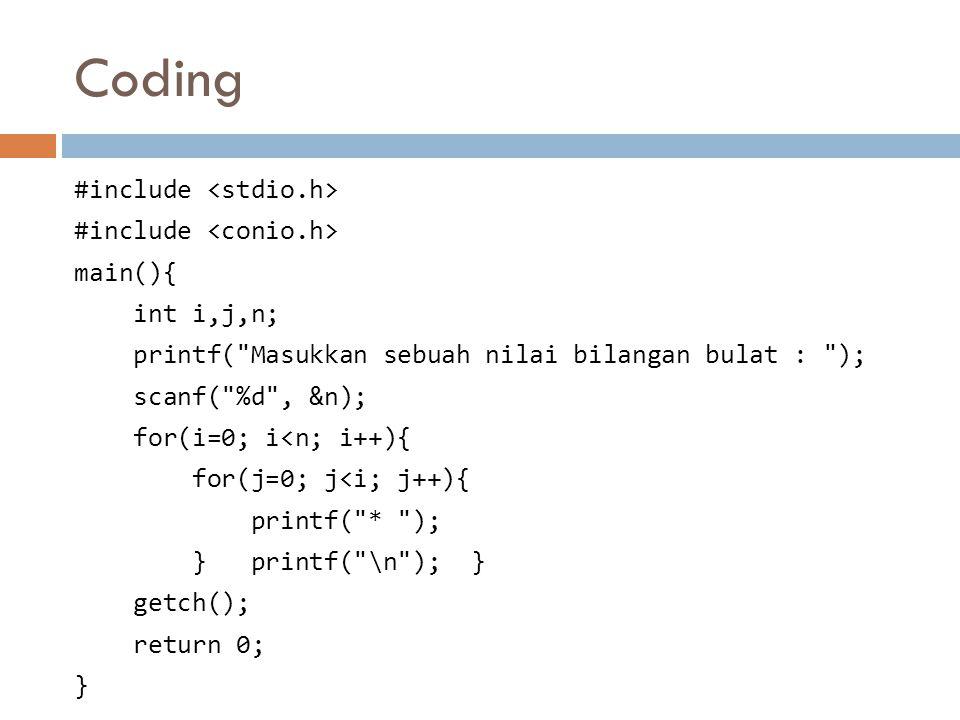 Coding #include main(){ int i,j,n; printf(