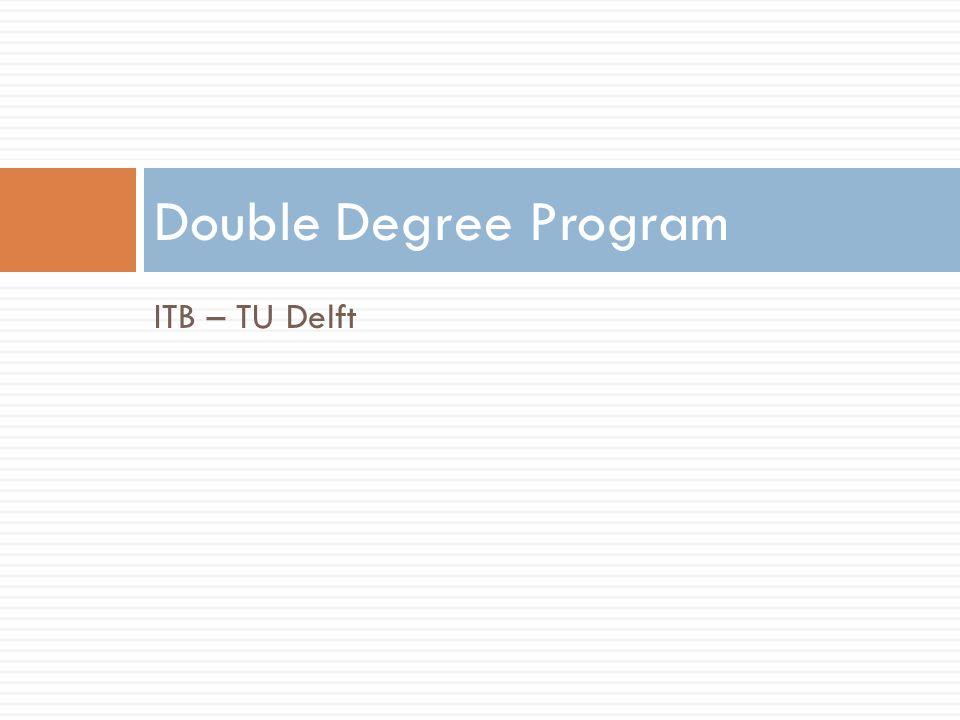 ITB – TU Delft Double Degree Program