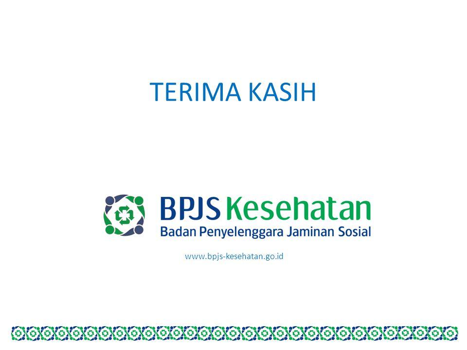 TERIMA KASIH www.bpjs-kesehatan.go.id