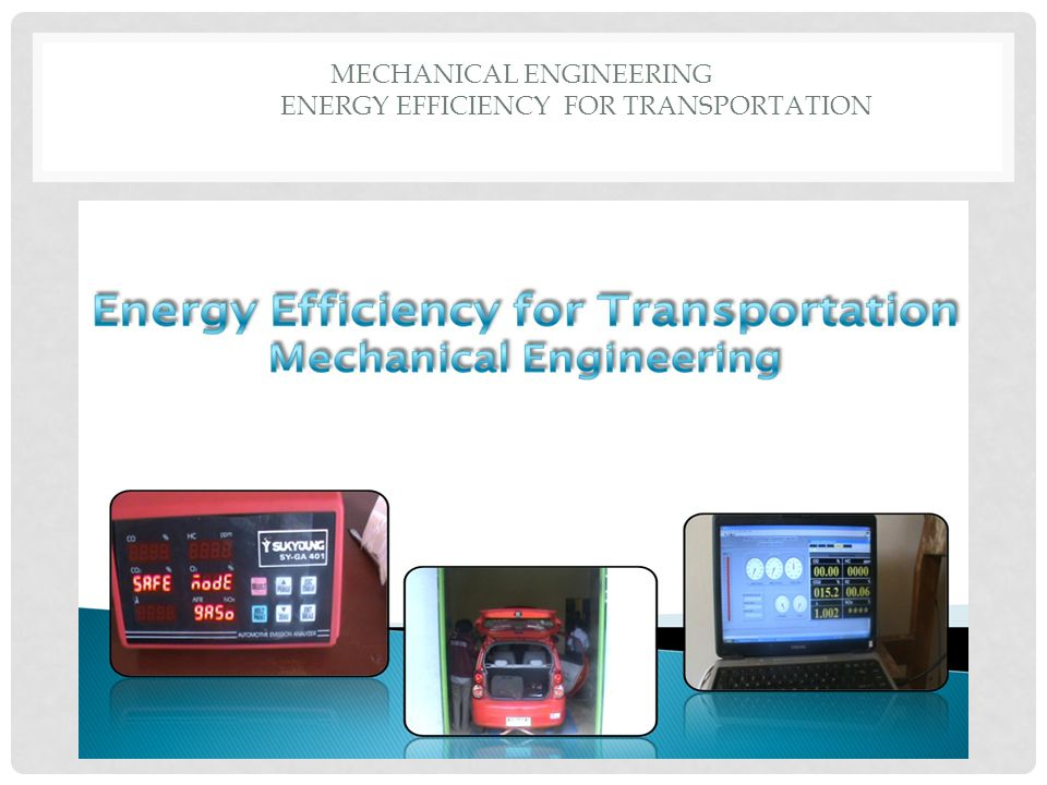 MECHANICAL ENGINEERING ENERGY EFFICIENCY FOR TRANSPORTATION