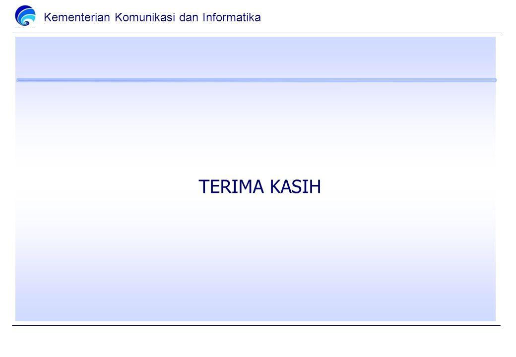 Kementerian Komunikasi dan Informatika TERIMA KASIH
