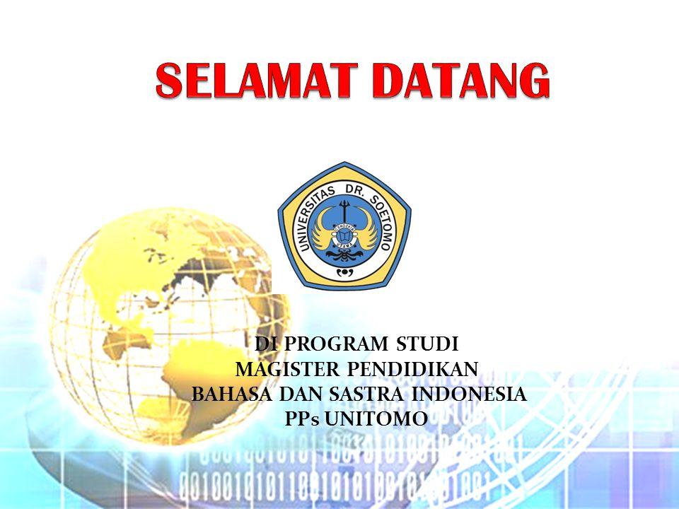 Dosen Pembina Dosen pembina di Prodi M.Pd PPS Unitomo (hampir semuanya para Asesor Sergur) berasal dari : Unesa (Universitas Negeri Surabaya) UNS (Surakarta) Unitomo Tenaga Ahli/ praktisi DI PROGRAM STUDI MAGISTER PENDIDIKAN BAHASA DAN SASTRA INDONESIA PPS UNITOMO
