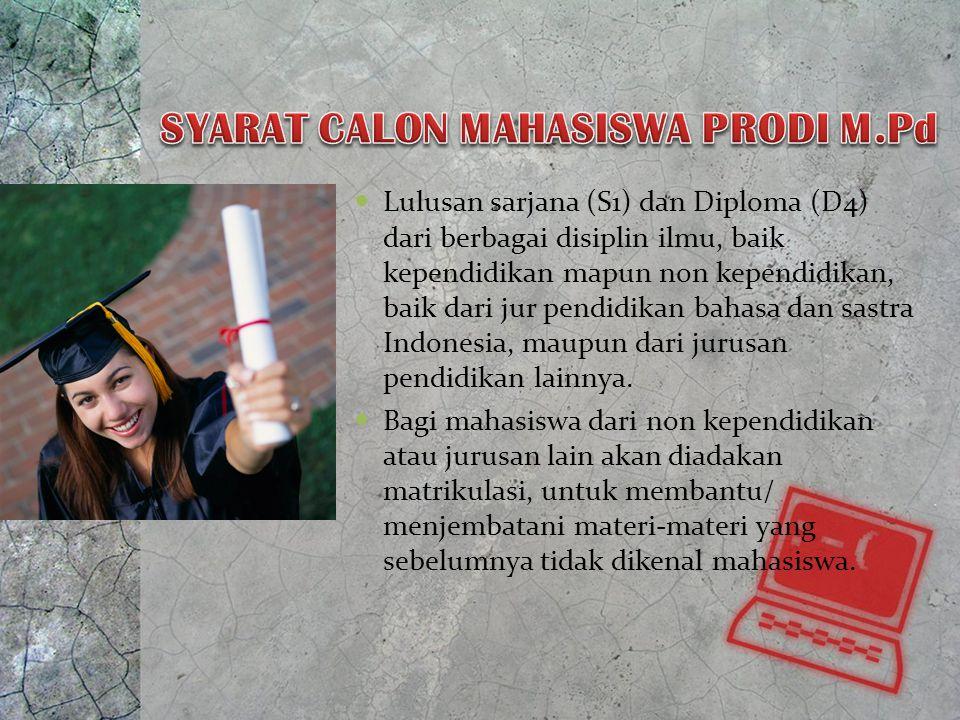 DI PROGRAM STUDI MAGISTER PENDIDIKAN BAHASA DAN SASTRA INDONESIA PPS UNITOMO Bisa diangsur sesuai ketentuan Biaya kuliah sampai pada ujian tesis Tidak