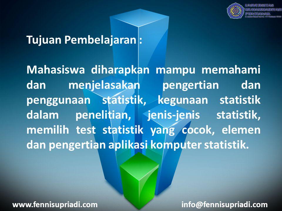 Tujuan Pembelajaran : Mahasiswa diharapkan mampu memahami dan menjelasakan pengertian dan penggunaan statistik, kegunaan statistik dalam penelitian, j