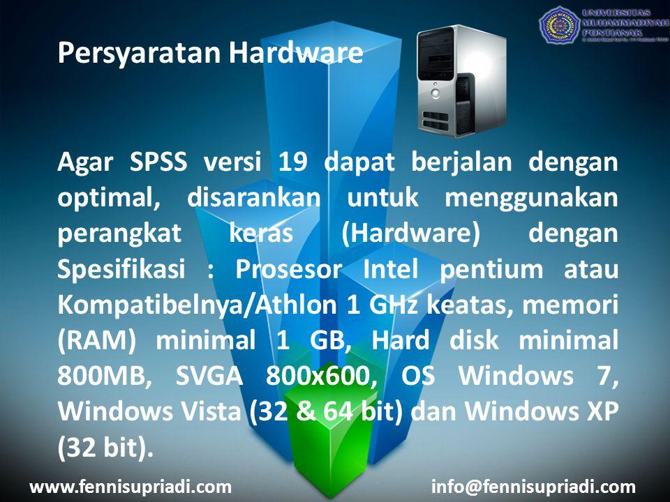 Persyaratan Hardware Agar SPSS versi 19 dapat berjalan dengan optimal, disarankan untuk menggunakan perangkat keras (Hardware) dengan Spesifikasi : Pr