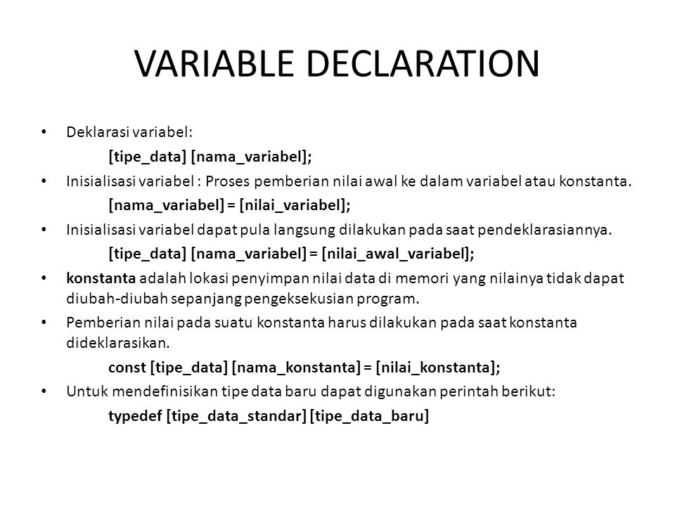 TIPE DATA http://www.cplusplus.com/doc/tutorial/variables/