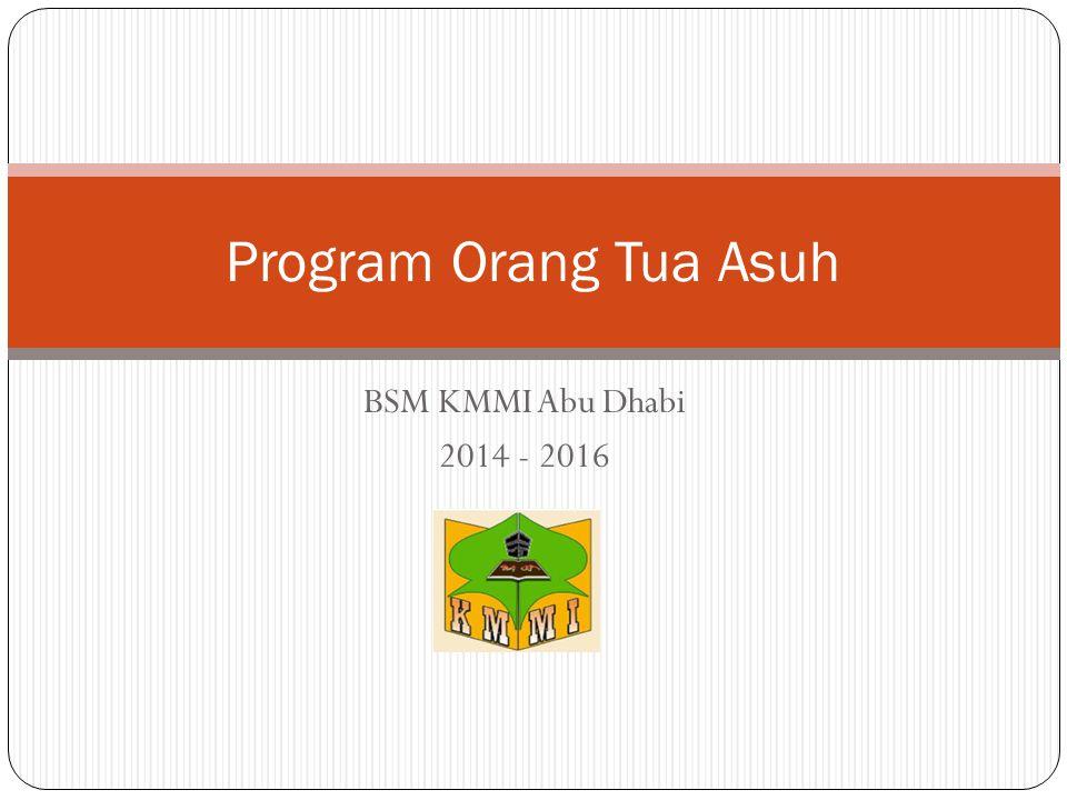 BSM KMMI Abu Dhabi 2014 - 2016 Program Orang Tua Asuh