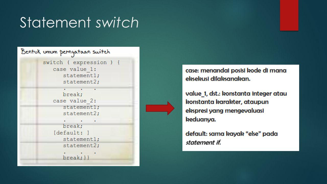Statement switch