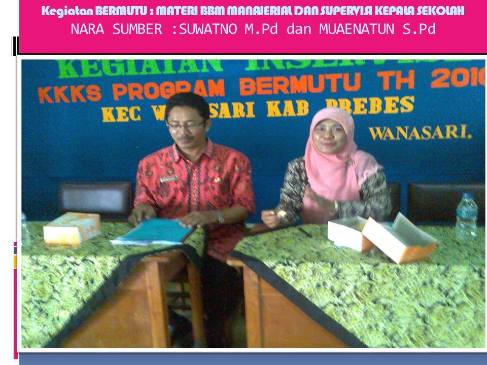 KEGIATAN PROGRAM BERMUTU Arahan Ka UPTD, Bp Darmansyah M.Pd. materi tentang Kebijakan Pemerintah dalam inservise training