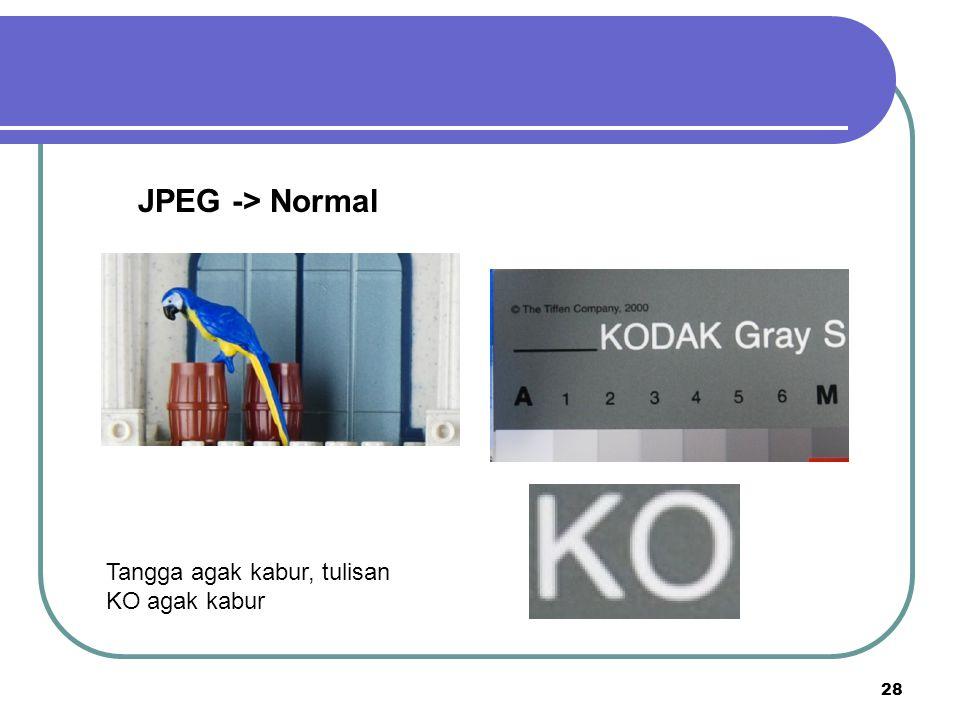 28 JPEG -> Normal Tangga agak kabur, tulisan KO agak kabur