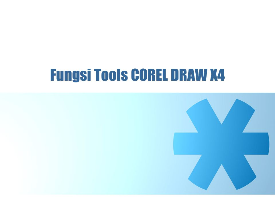 Fungsi Tools COREL DRAW X4