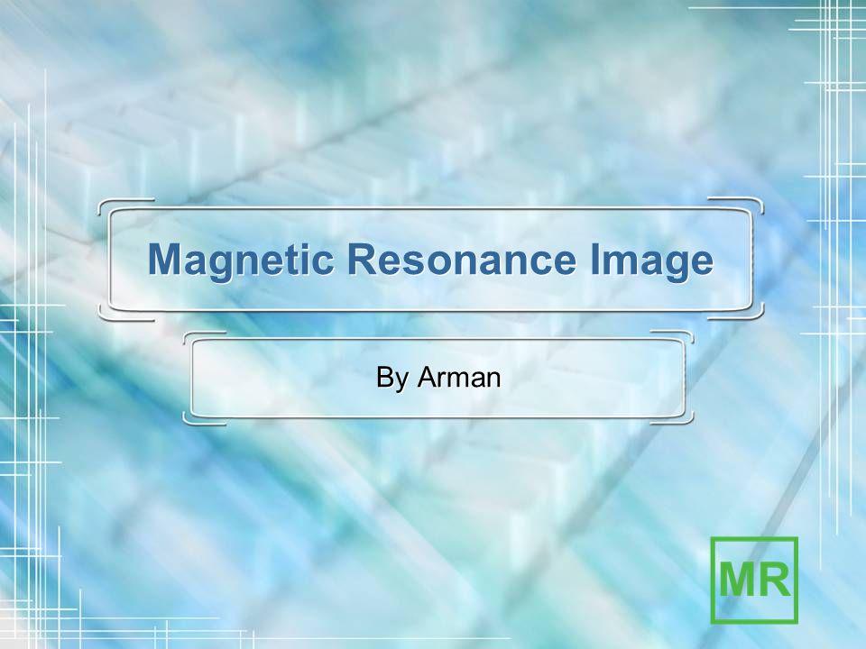 Company logo here 16 December 20142 Magneting Resonance Image Magnetic Resonance Imaging (MRI) merupakan suatu teknik penggambaran penampang tubuh berdasarkan prinsip resonansi magnetic inti atom hidrogen.