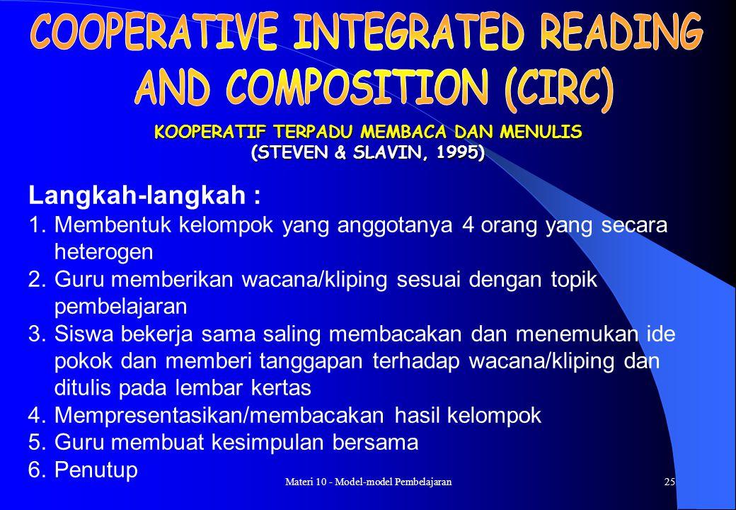 Materi 10 - Model-model Pembelajaran24 (PENGAJARAN LANGSUNG) (ROSENSHINA & STEVENS, 1986) Langkah-langkah : 1.Menyampaikan tujuan dan mempersiapkan si