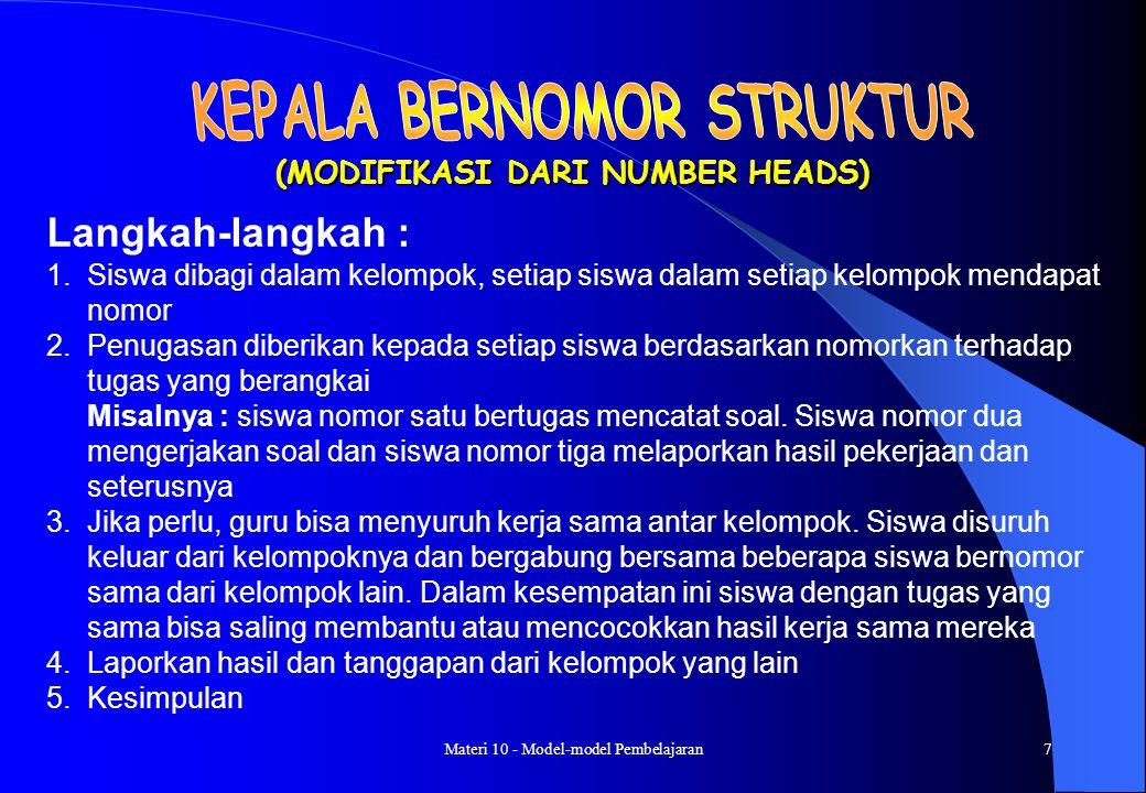 Materi 10 - Model-model Pembelajaran37 Langkah-langkah : 1.