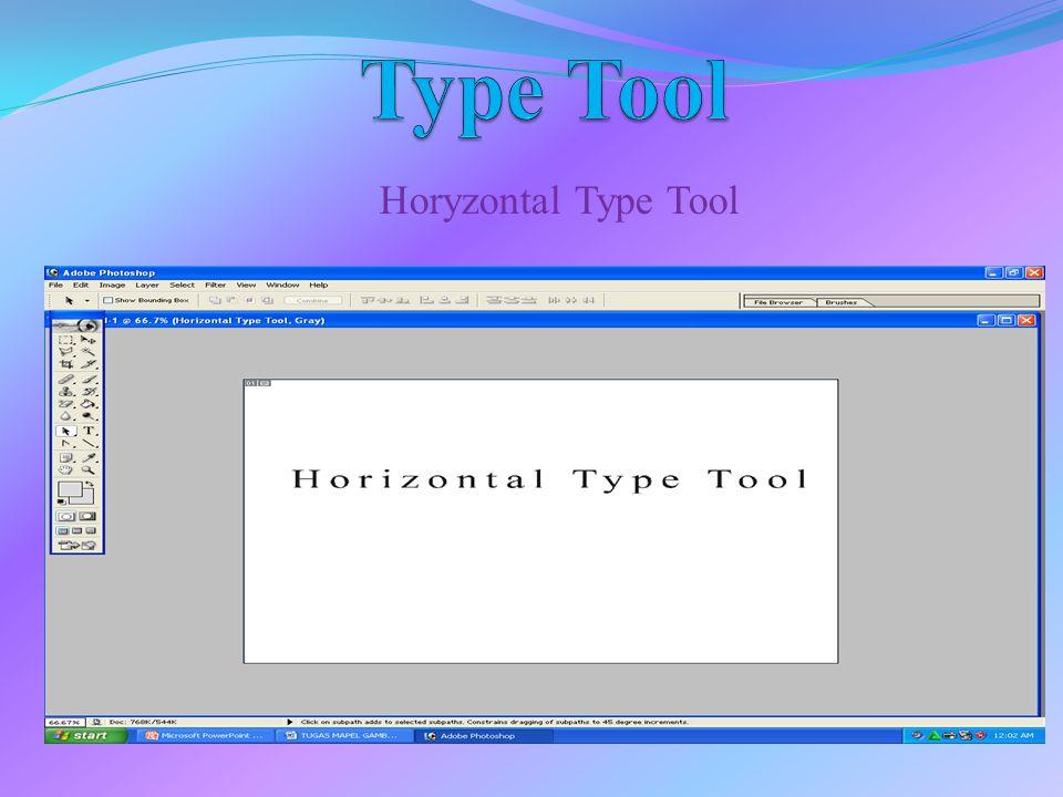 Horyzontal Type Tool