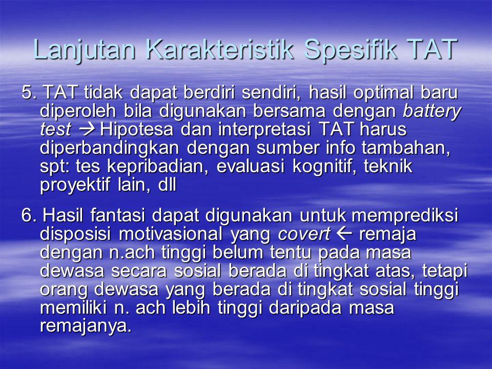 Lanjutan Karakteristik Spesifik TAT 5.