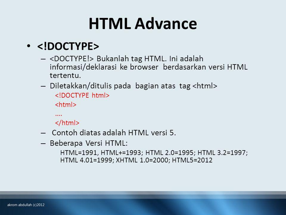 HTML Advance – Bukanlah tag HTML.