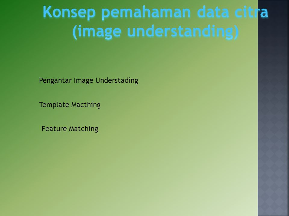 Pengantar Image Understading Template Macthing Feature Matching