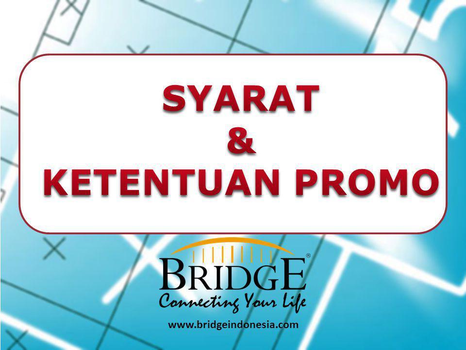 1.Periode Promo 1 Desember 2014 – 31 Maret 2015 2.Mempunyai Omzet pribadi akumulasi minimum 250.000 OV/bulan selama periode promo.