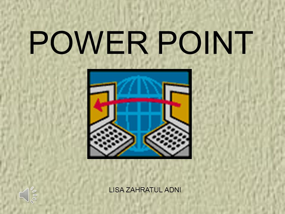 POWER POINT LISA ZAHRATUL ADNI