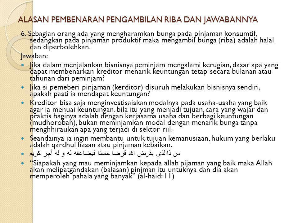 ALASAN PEMBENARAN PENGAMBILAN RIBA DAN JAWABANNYA 5.