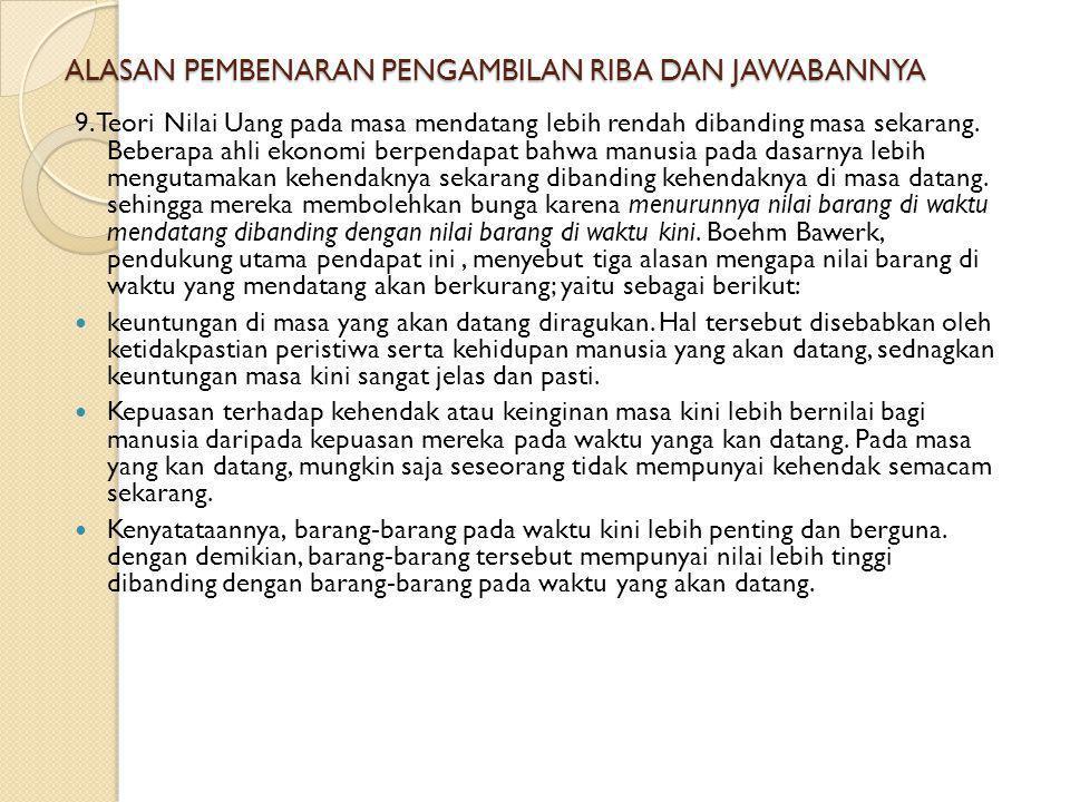 ALASAN PEMBENARAN PENGAMBILAN RIBA DAN JAWABANNYA 8.