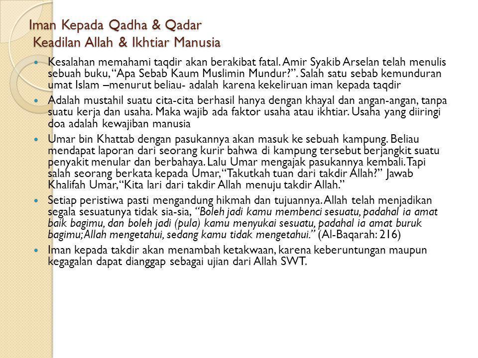 Iman Kepada Qadha & Qadar Beberapa contoh qodar Allah: 1.