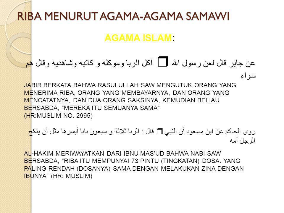 RIBA MENURUT AGAMA-AGAMA SAMAWI AGAMA ISLAM: QS.