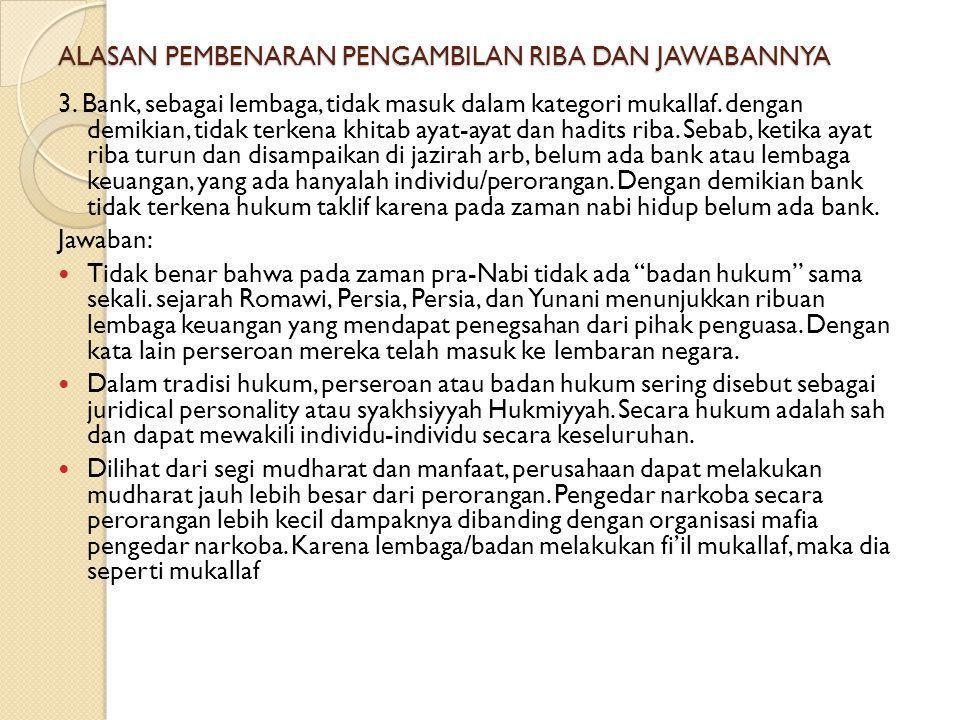 ALASAN PEMBENARAN PENGAMBILAN RIBA DAN JAWABANNYA 2.