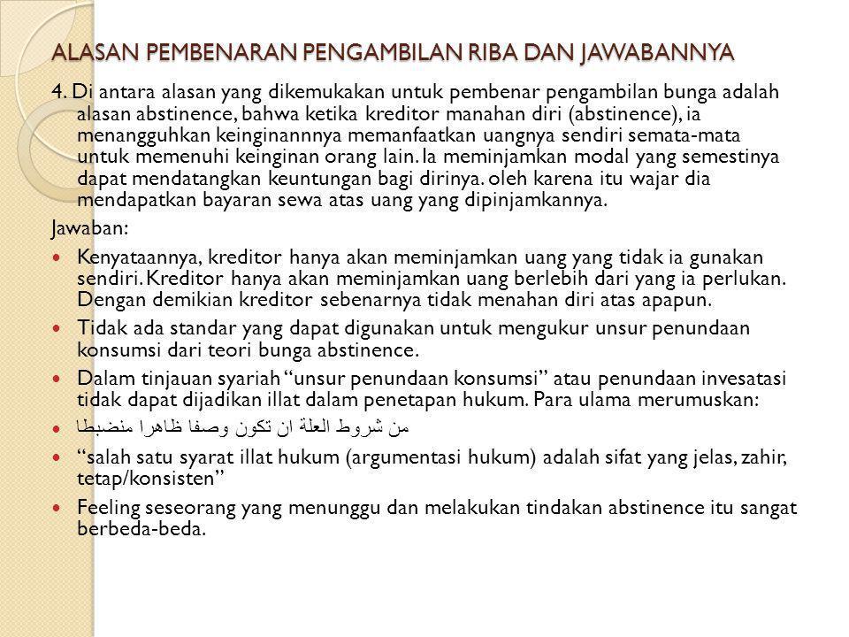 ALASAN PEMBENARAN PENGAMBILAN RIBA DAN JAWABANNYA 3.