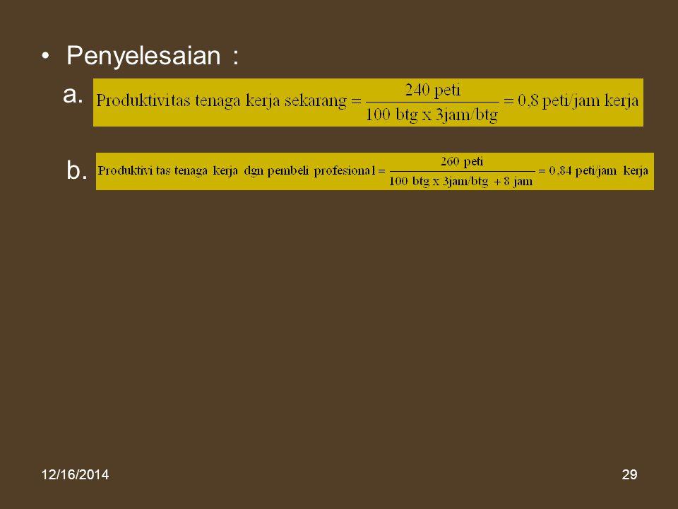12/16/201429 Penyelesaian : a. b.