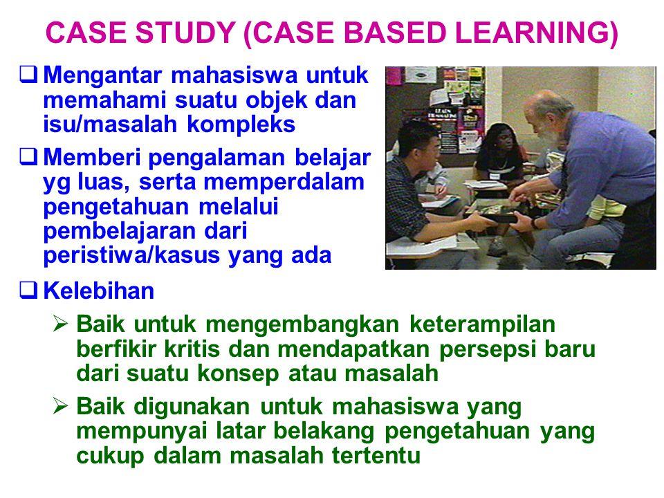  Mengantar mahasiswa untuk memahami suatu objek dan isu/masalah kompleks  Memberi pengalaman belajar yg luas, serta memperdalam pengetahuan melalui