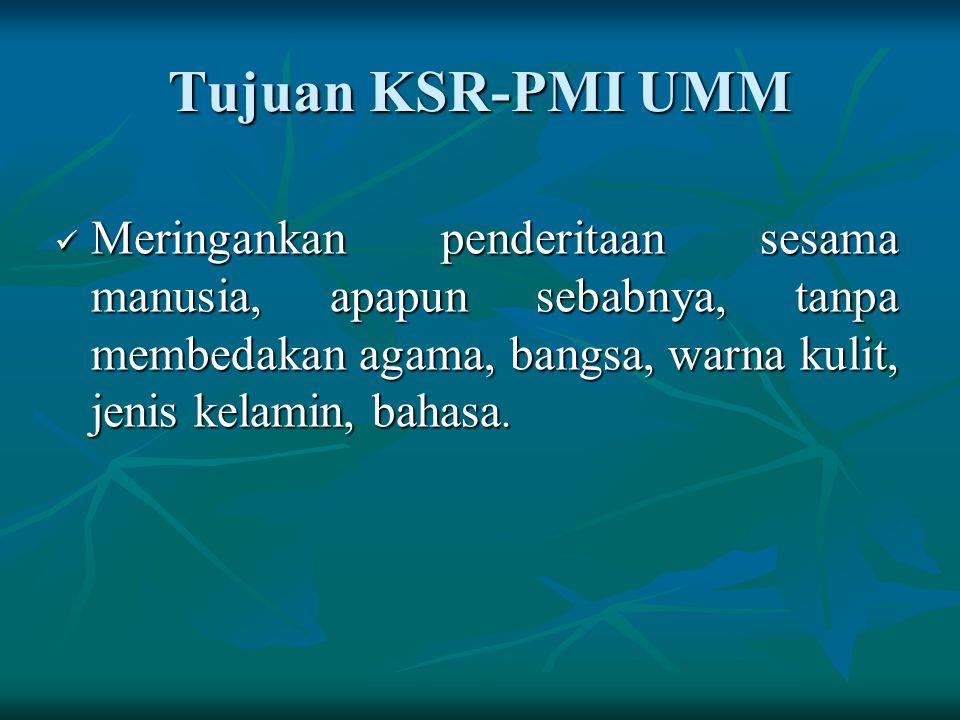 KSR-PMI UMM Suatu unit kegiatan bersifat nasional yang dibentuk dan diselenggarakan oleh mahasiswa UMM, berdiri didalam wadah koordinasi kemahasiswaan