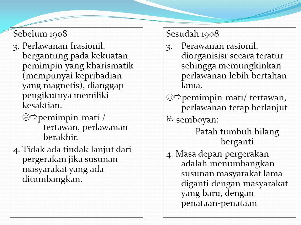 Masa Moderat Sejak tahun 1930-an organisasi-oerganisasi pergerakan mulai mengubah taktik perjuangannya, dengan bersikap moderat dan kooperatif (bekerja sama dengan pemerintah Kolonial Belanda) Organisasi-organisasi yang muncul pada masa ini diwakili oleh: Perhimpunan Bangsa Indonesia/ Parindra Gabungan Politik Indonesia (Gapi)