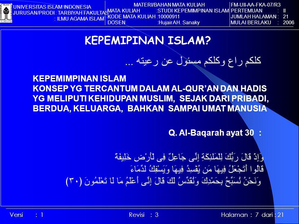 Versi : 1 Revisi : 3 Halaman : 7 dari : 21 KEPEMIPINAN ISLAM.